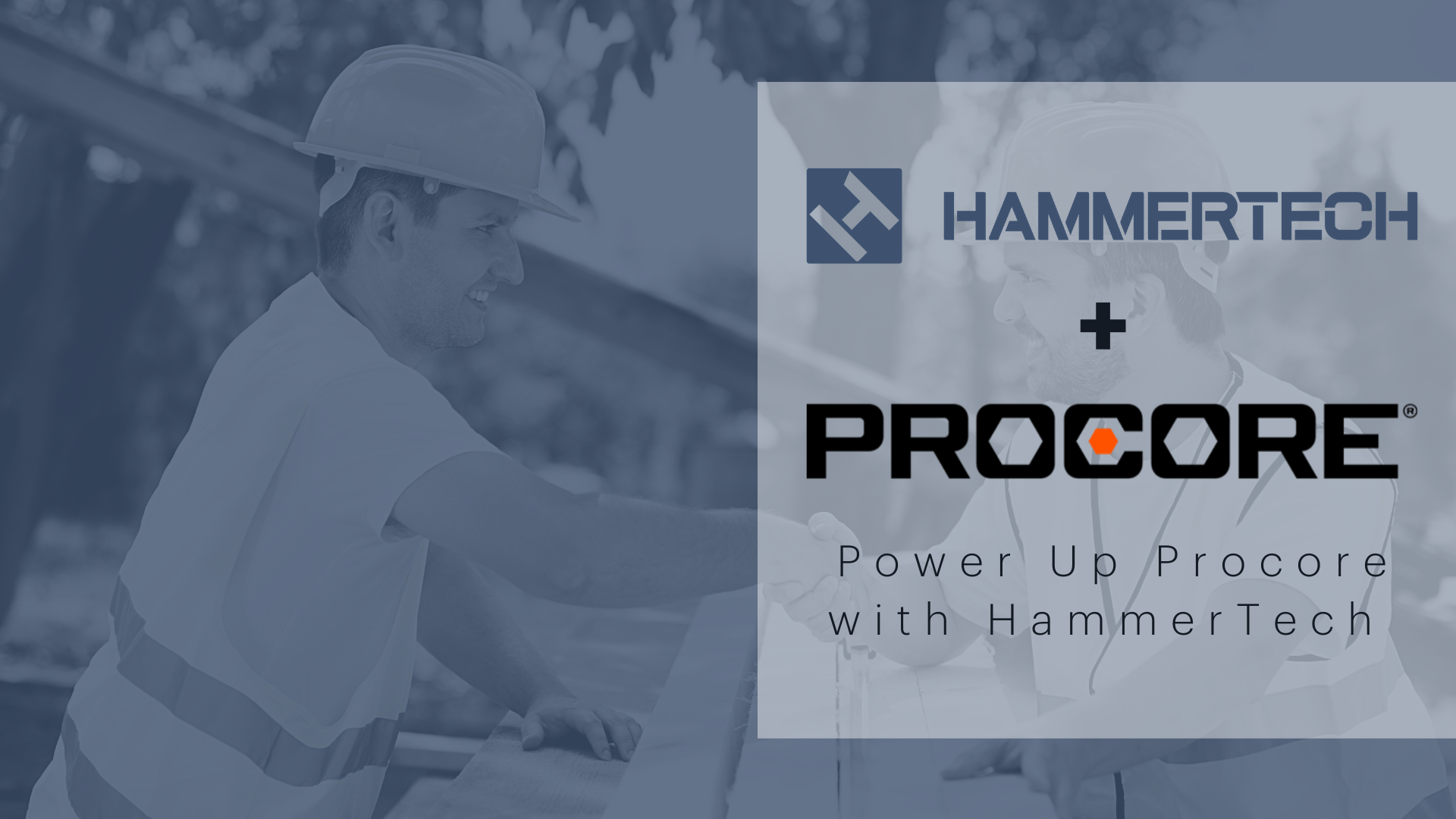 HammerTech Announces Integration with Procore to Provide Connected Safety and Operations